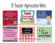 It's Written on the Wall: (Freebies) 32 Teacher Appreciation Notes-just download and print on your home computer
