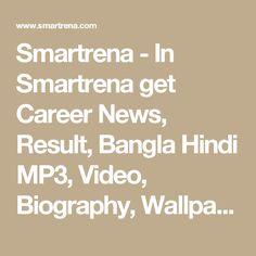 Smartrena - In Smartrena get Career News, Result, Bangla Hindi MP3, Video, Biography, Wallpapers, Smartphone, Lifestyle, SMS, Telecom, Sports, Software & More....