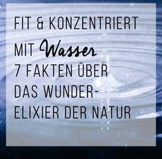 Fit & konzentriert mit Wasser – 7 Fakten über das Wunder-Elixier der Natur Asthma, Detox, Signs, Nature, Woman, High Blood Pressure, Metabolism, Water Facts, High Cholesterol Levels