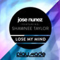 Ouça Lose My Mind (feat. Shawnee Taylor) de Jose Nunez no @AppleMusic.