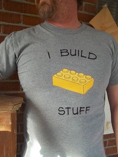 I Build Stuff Block style Tee grey with by AngelLeighDesigns Cool Tees, Cool T Shirts, Lego Shirts, Mode Man, Club Shirts, Custom Tees, Build Stuff, Stuff To Buy, Shirt Designs