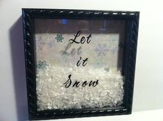 Winter Decor: LET IT SNOW shadow box