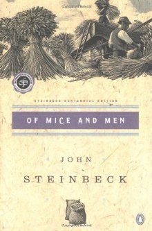 Of Mice and Men by John Steinbeck. Read with a tissue box.