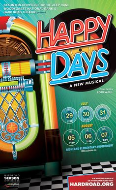 Based off the hit tv show, HAPPY DAYS is a new musical written by tv show creator Garry Marshall and music written by Paul Williams. Coming to Highland, IL July 29, 30, 31 and Aug. 5,6, and 7th. For more info visit www.hardroad.org