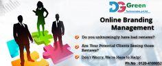 #OnlineBrandingManagement - #Improve your image, #Manage your reputation, #Listen to you customers. #DGGreenTechnocratesPvtLtd 0120-4109052