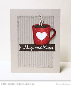 Hug in a Mug Stamp Set, Hot Cocoa Cups Die-namics, Wonky Stitched Rectangle STAX Die-namics, Stitched Sentiment Strips Die-namics - Donna Mikasa    #mftstamps