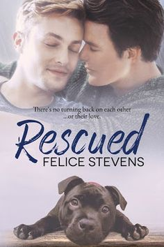 Toot's Book Reviews: Spotlight, Teasers, Excerpt & Giveaway: Rescued by Felice Stevens