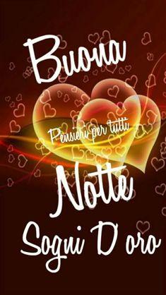 Buona Notte Amici E Amiche Pin Pinterest