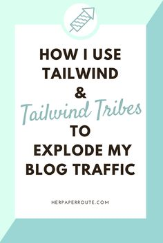 How to use Tailwind & how to use Tailwind tribes to increase Pinterest reach and blog traffic! Join My Tailwind Tribe - Creating Your Social Media Game-Plan - Passive Income - www.herpaperroute.com