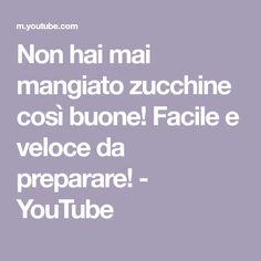 Non hai mai mangiato zucchine così buone! Facile e veloce da preparare! - YouTube Stuffed Zucchini, Youtube, Stuffed Marrow, Youtubers, Youtube Movies