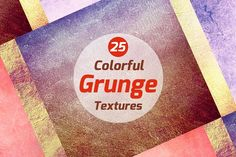 25 Colorful grunge textures by VL Shop on @creativemarket