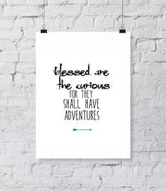 Blessed are the curious quote, adventure quote, digital download, typography, art print, black and white, wall art, quote, witty humor