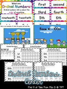 Students will become familiar in using ordinal numbers with this math center!  Includes;  1) What are Ordinal Numbers poster?  2) Flash cards up to 20th. Numeral and word form.  3) At The Races Game: Students look at the pictures and label the positions.  4) 6 Worksheets - label and color