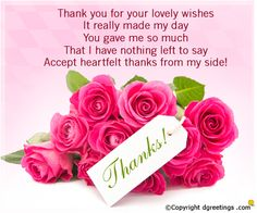 Best Love Quotes Thanks Me Famous And Sayings About Life Thank You For Your Lovely Wishes It Really Made My Day Ga