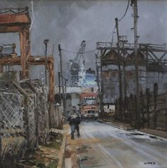 John Lines - English / Rugby (born - Dock Road Chips Great Paintings, Landscape Paintings, Landscapes, Nocturne, John Works, Leave Art, Line Artist, Nautical Painting, Contemporary Paintings