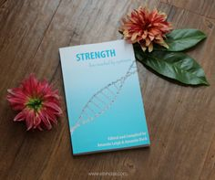 Strength: Lives Touched by Cystinosis is now available to purchase! This collection of stories from the cystinosis community benefits the Cystinosis Research Network and shines a light on those effected by the rare disease cystinosis