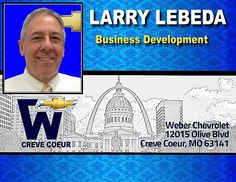 Larry Lebeda - BDC Mgr at Weber Chevrolet at I-270 and Olive in Creve Coeur - Your St Louis Chevy Dealer
