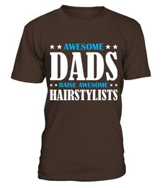 # Men S Awesome Dads Raise Awesome Hairstylists Shirt 3xl Black .    COUPON CODE    Click here ( image ) to get COUPON CODE  for all products :      HOW TO ORDER:  1. Select the style and color you want:  2. Click Reserve it now  3. Select size and quantity  4. Enter shipping and billing information  5. Done! Simple as that!    TIPS: Buy 2 or more to save shipping cost!    This is printable if you purchase only one piece. so dont worry, you will get yours.                       *** You can…