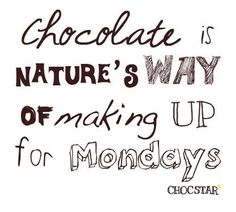 55 Best Chocolate Quotes Images I Love Chocolate Chocolate Lovers
