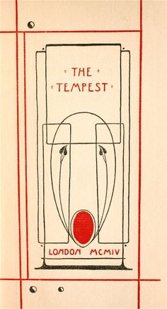 The Red Letter Shakespeare Series, The Tempest', designed by Talwin Morris 1904