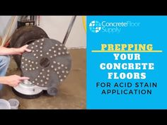 Step 1. Prepping Your Concrete Floors for Acid Stain Application - YouTube