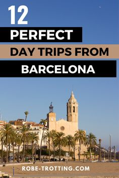 Check out this amazing list of day trips from Barcelona that includes mountains, beaches, race tracks and more! Some of the best beaches in Spain are just a short trip from Barcelona as well as hiking and so much more to discover | Spain travel | Barcelona travel | Barcelona weekend trips | Barcelona day trips | Europe Travel | Local travel Spain |
