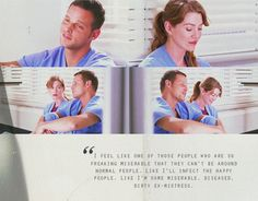 """Like I'm some miserable, diseased, dirty ex-mistress."" -Meredith Grey"