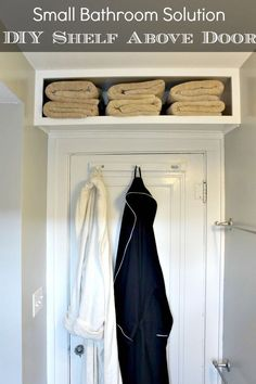 DIY Bathroom Storage for Small Bathroom.  Brillant a shelf above the door for a small bathroom.