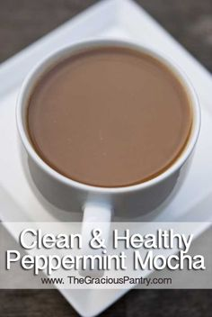 Clean Eating Peppermint Mocha: 2-1/2 cups boiling water 1 tablespoon dried peppermint leaves (you can add more if you like) 4 tablespoons coffee grounds 1 tablespoon unsweetened cocoa powder Unsweetened almond milk to taste Honey to taste ( AFTER brewing)