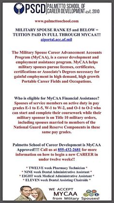 Military spouse tuition is FREE for E5 and below, through MYCAA!