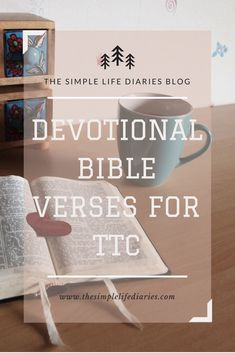 Devotional Bible verses for when you're trying to conceive Devotional Bible, Bible Verses For Women, Conceiving, Trying To Conceive, Blessed, Simple, Blog, Life, Blogging