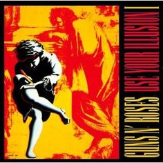 Guns N' Roses - Use Your Illusion (1991)