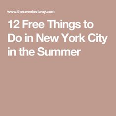 12 Free Things to Do in New York City in the Summer