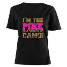 """I need a shirt like this that says """"I'm the pink in my husband's world of camo"""" <3 Proud Army Wife"""