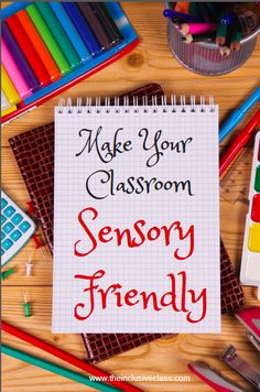 The Inclusive Class: Make The Classroom Sensory-Friendly Today