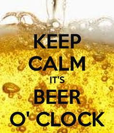 (8) KEEP CALM IT'S BEER O' CLOCK - KEEP CALM AND CARRY ON Image Generator