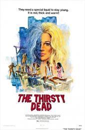 The Thirsty Dead / Жажда смерти  (1974)