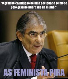 """""""O grau de uma sociedade se mede pelo grau de liberdade da mulher""""."""