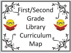 First/Second Grade Library Curriculum Maps - Getting Started - With Common Core - Educational Insights Today - TeachersPayTeachers.com
