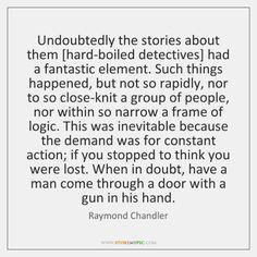 Hard Boiled Detective, Raymond Chandler, Inevitable, Shit Happens, Math Equations