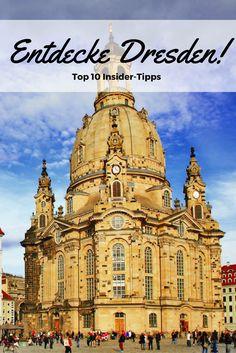 Dresden steckt voller Schätze - entdecke mit unseren Top 10 Dresden Tipps die historische Stadt im Osten!