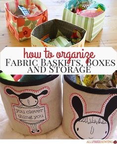Sewn Basket Patterns- You'll always know where everything is once you learn how to organize all your belongings with these handy DIY storage containers. Whether you're trying to organize your sewing supplies or your sunglasses collection, these easy sewing projects are sure to help! It's easy to learn how to organize when you have the help of these great DIY craft organization tutorials.