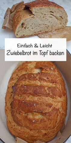 Dieses Zwiebelbrot ist einfach genial! Ihr braucht 9 Zutaten und 5 Minuten Arbeitsaufwand für dieses unkomplizierte Brot. Es hat die perfekte Kruste und schmeckt wie vom Bäcker. Durch das backen im heißen Topf bekommt das Zwiebelbrot eine besonders schöne Kruste und einen tollen Geschmack. #brotimtopfbacken #brotbacken #brotbackenrezepte #brotbackebrezepteinfach #brotselberbackenrezept Spring Recipes, Fabulous Foods, Banana Bread, Delish, Easy Peasy, Good Food, Favorite Recipes, Sweets, Eat