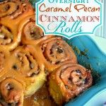 {Overnight} Caramel Pecan Cinnamon Rolls from Trish|Mom On Time Out