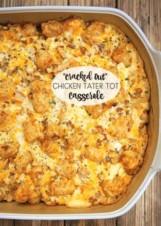Cracked Out Chicken Tater Tot Casserole - You must make this ASAP! It is crazy good. Chicken, cheddar, bacon, ranch, and tater tots. You can make it ahead of time and refrigerate it or even freeze it for later. I usually bake half and freeze half in a foil pan for later. Everyone gobbled this up! Even the super picky eaters.