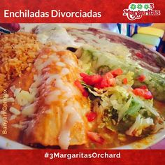 Our Enchiladas Divorciadas are just too good to pass up. Three tortillas with your choice of cheese, chicken or beef, covered with chipotle sauce and with creamy green sauce. Orchard Restaurant, Chipotle Sauce, Tortillas, Enchiladas, Menu, Cheese, Chicken, Ethnic Recipes, Green