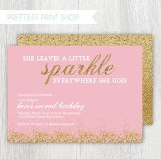 Printable gold glitter invitation  -  Pink and gold - She leaves a little sparkle everywhere she goes - Birthday invitation - Customizable by PrettiestPrintShop on Etsy https://www.etsy.com/listing/191663001/printable-gold-glitter-invitation-pink