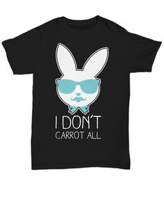 Using this sarcastic bunny item is the best way to tell everyone you don't carrot (care at) all.