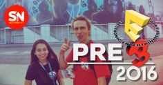 Pre E3 2016: Sector N en el Convention Center