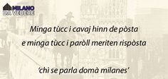 Che grande verità! http://ift.tt/2aHKvZF #milanodavedere Milano da Vedere